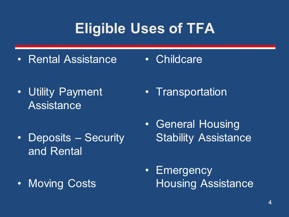Eligible Uses of TFA Rental Assistance Utility Payment Assistance