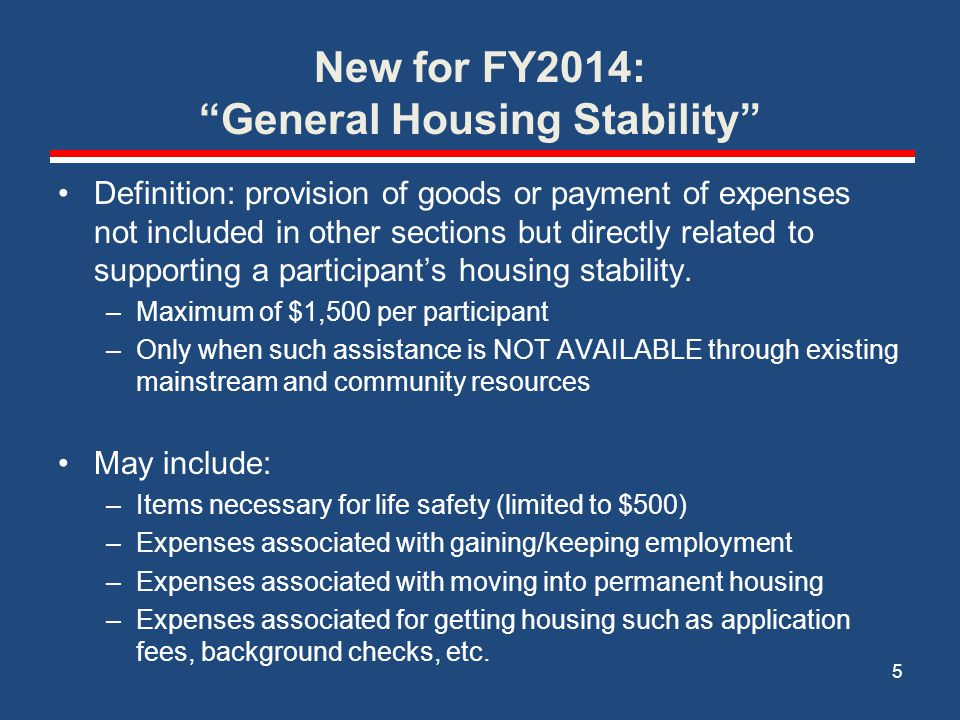 New for FY2014: General Housing Stability