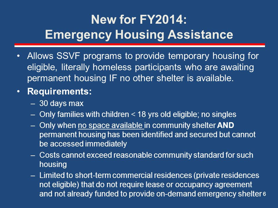 New for FY2014: Emergency Housing Assistance