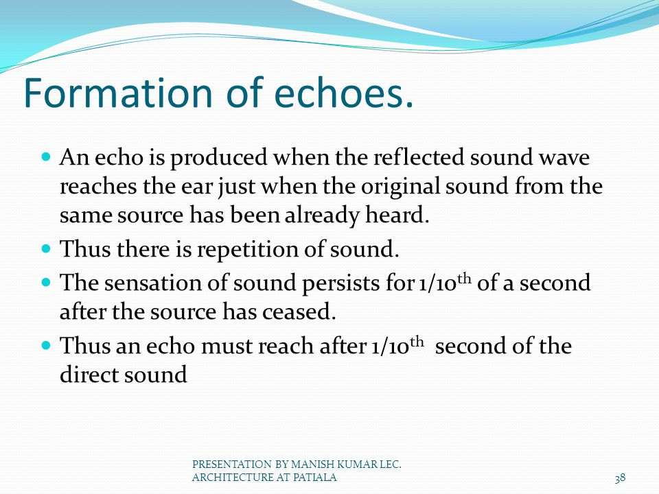 Formation of echoes.