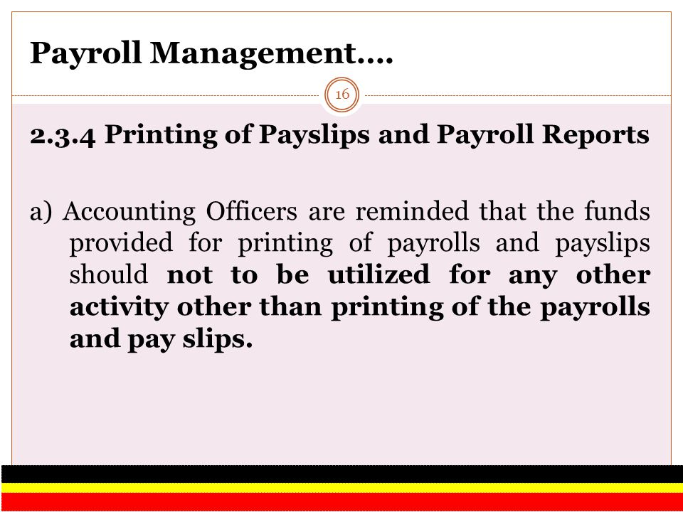 Payroll Management…. 2.3.4 Printing of Payslips and Payroll Reports