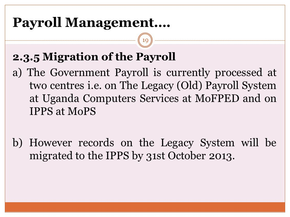 Payroll Management…. 2.3.5 Migration of the Payroll
