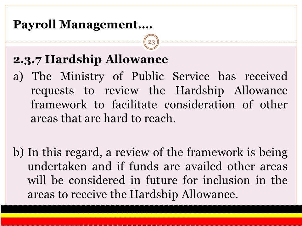 Payroll Management…. 2.3.7 Hardship Allowance.