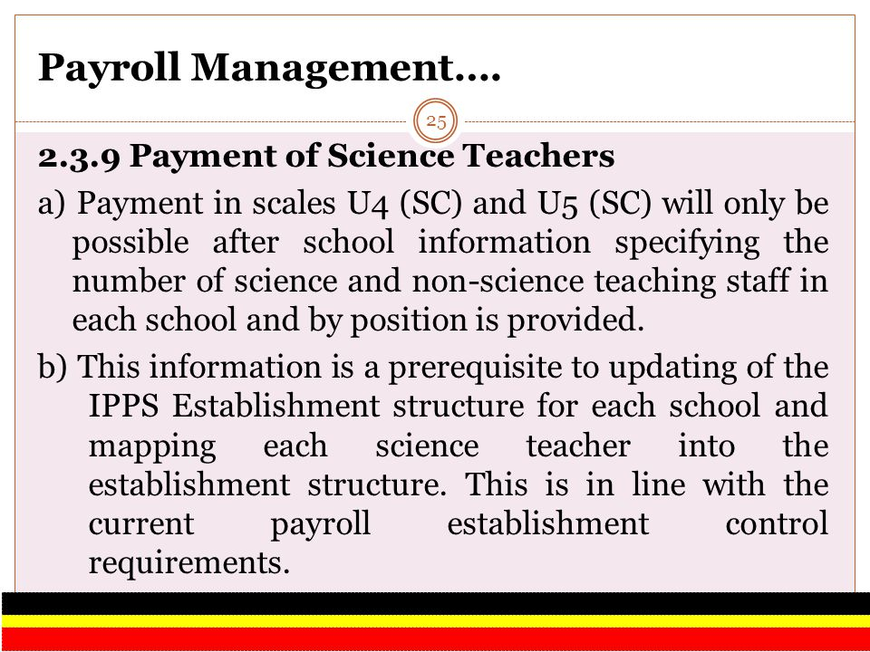 Payroll Management…. 2.3.9 Payment of Science Teachers