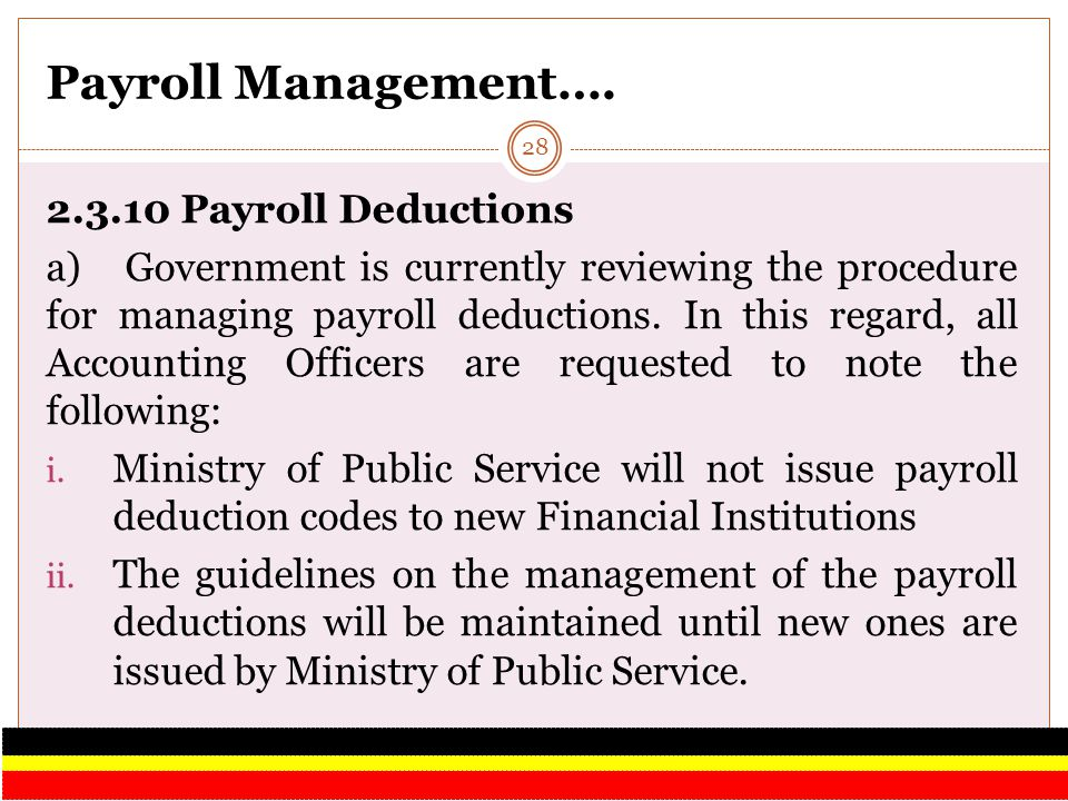 Payroll Management…. 2.3.10 Payroll Deductions