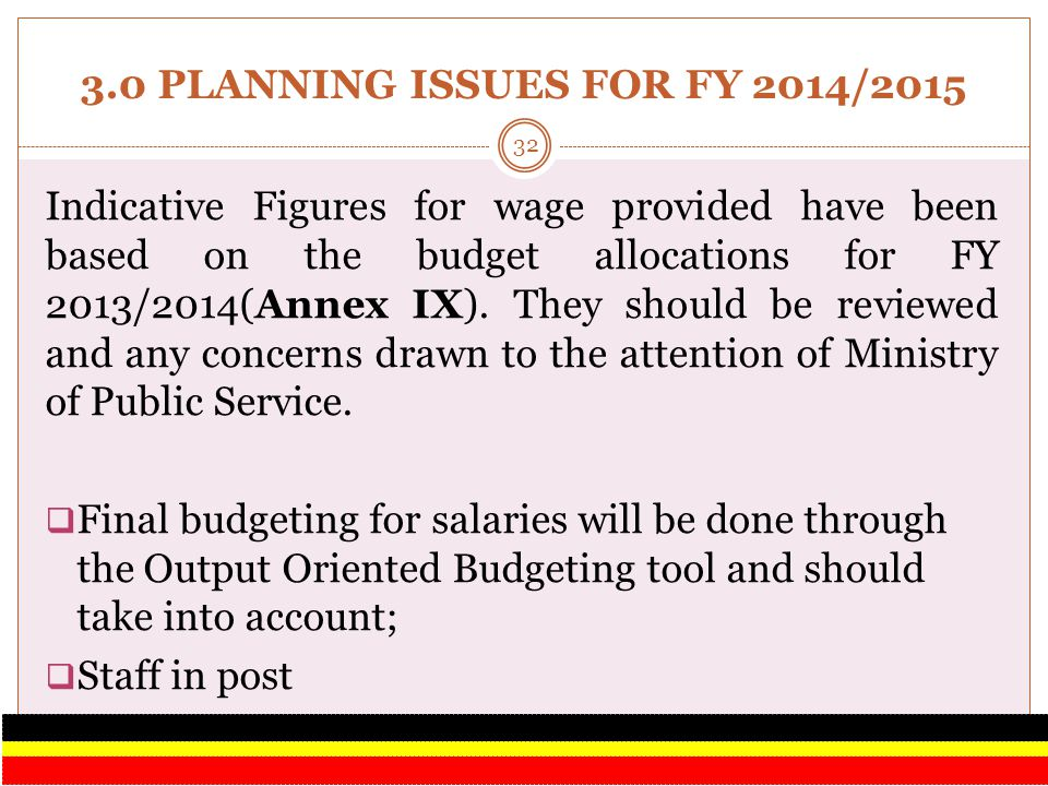 3.0 PLANNING ISSUES FOR FY 2014/2015