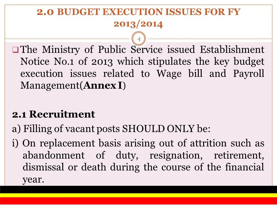 2.0 BUDGET EXECUTION ISSUES FOR FY 2013/2014