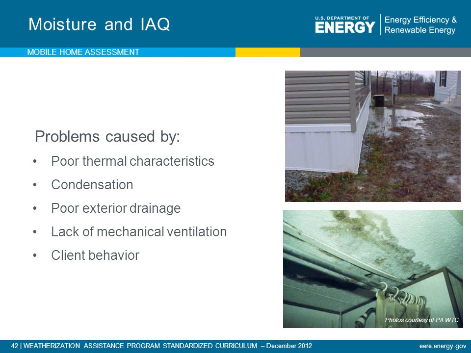 Moisture and IAQ Problems caused by: Poor thermal characteristics