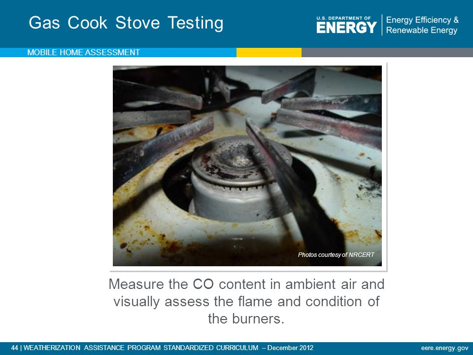 Gas Cook Stove Testing Mobile Home Assessment. Measure the CO content in ambient air and visually assess the flame and condition of the burners.