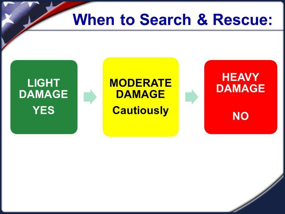 When to Search & Rescue: