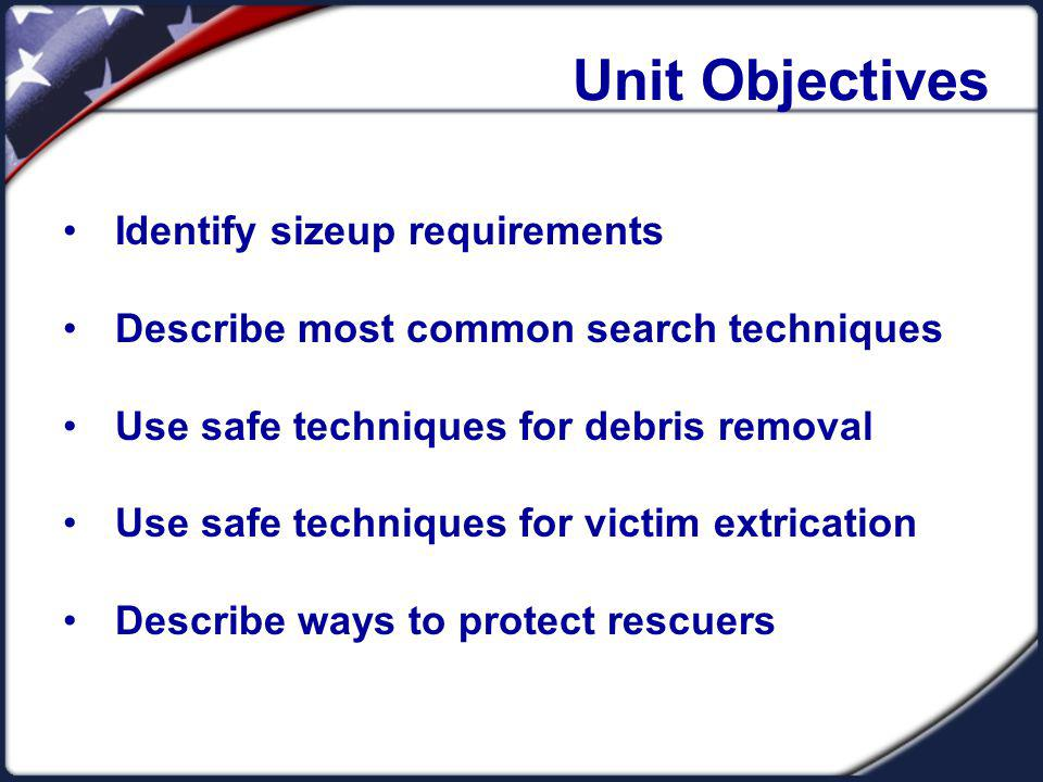 Unit Objectives Identify sizeup requirements