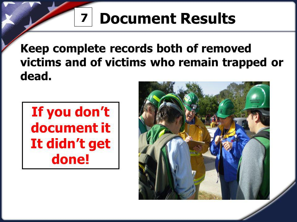 If you don't document it It didn't get done!