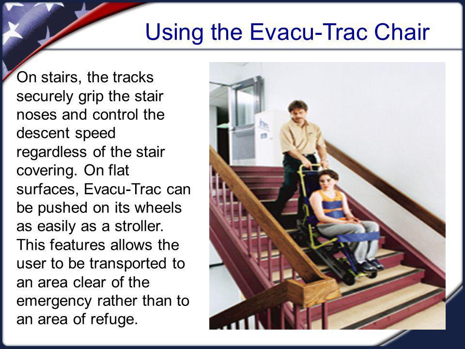 Using the Evacu-Trac Chair