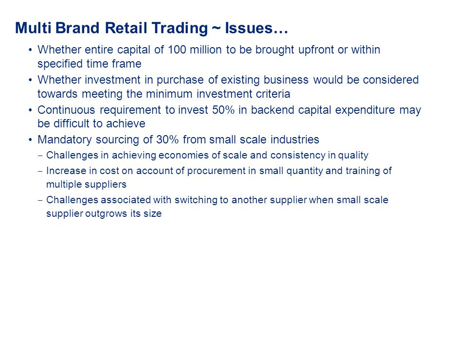 Multi Brand Retail Trading ~ Issues…