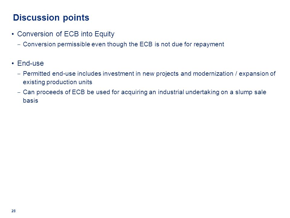 Discussion points Conversion of ECB into Equity End-use