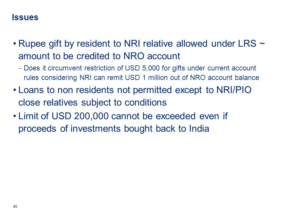 Issues Rupee gift by resident to NRI relative allowed under LRS ~ amount to be credited to NRO account.