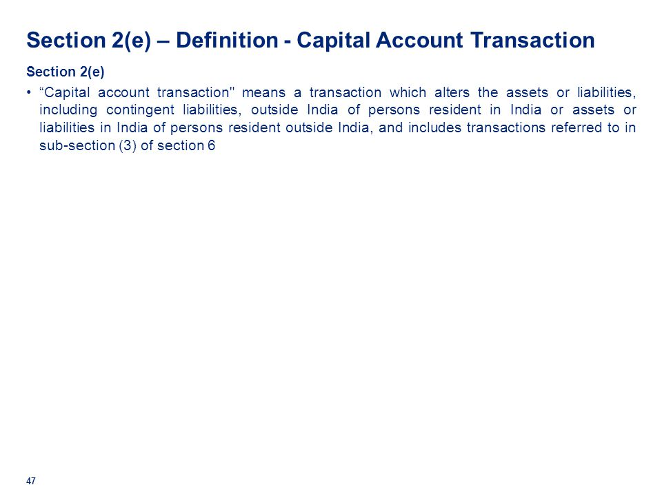 Section 2(e) – Definition - Capital Account Transaction