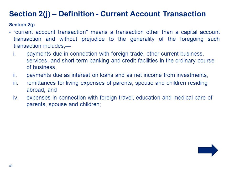 Section 2(j) – Definition - Current Account Transaction
