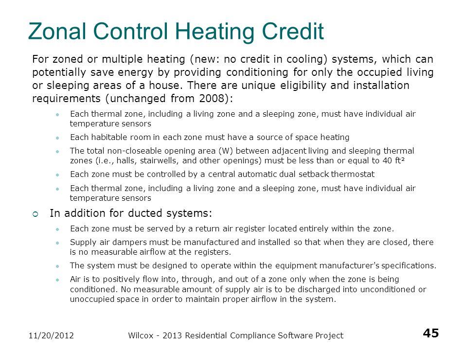 Zonal Control Heating Credit