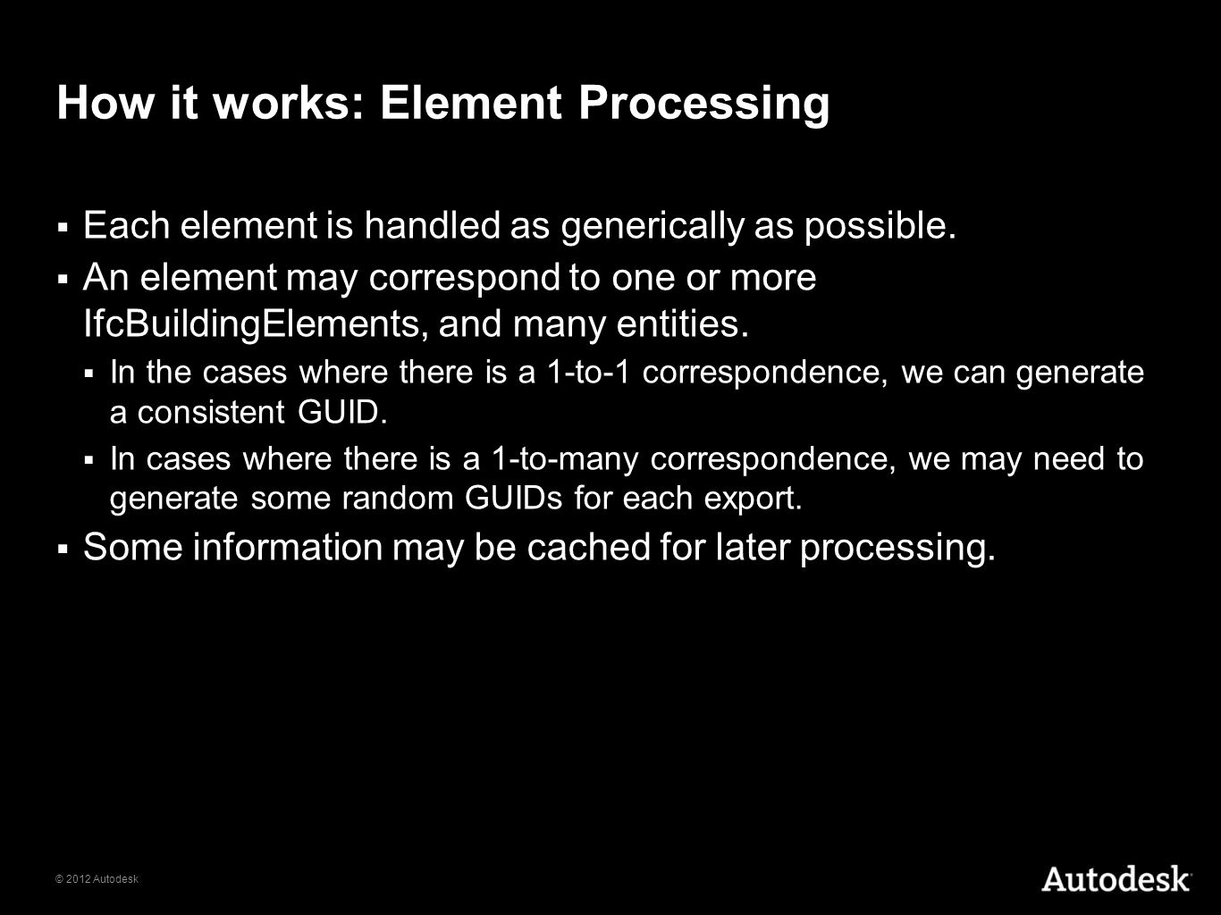 How it works: Element Processing