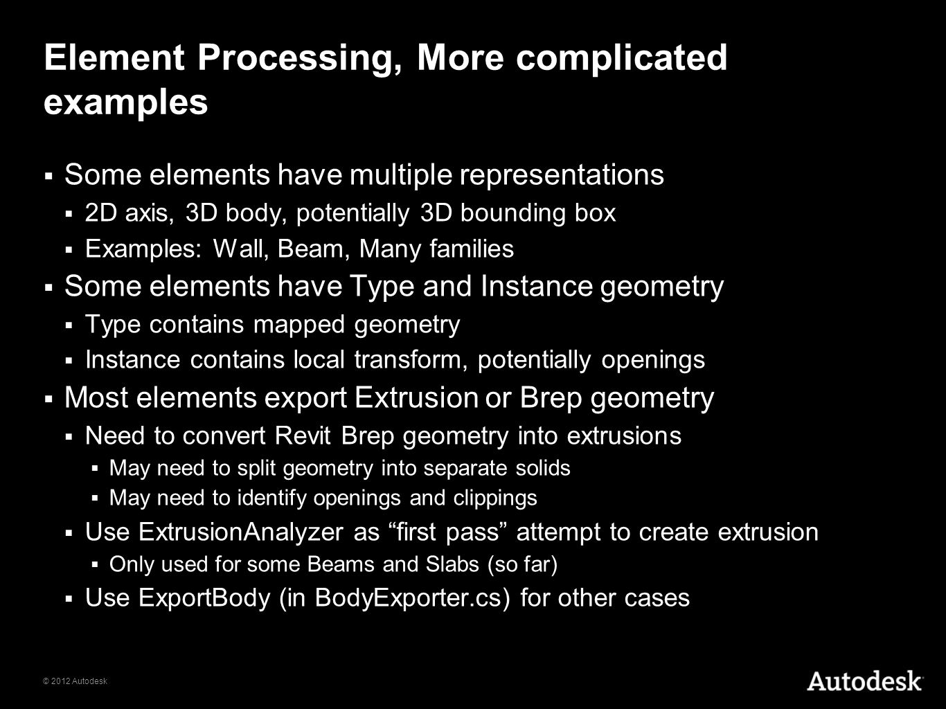 Element Processing, More complicated examples