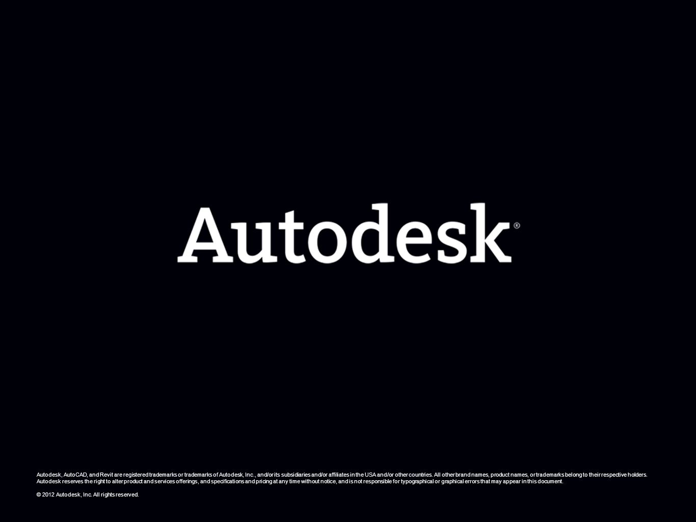 Autodesk, AutoCAD, and Revit are registered trademarks or trademarks of Autodesk, Inc., and/or its subsidiaries and/or affiliates in the USA and/or other countries. All other brand names, product names, or trademarks belong to their respective holders. Autodesk reserves the right to alter product and services offerings, and specifications and pricing at any time without notice, and is not responsible for typographical or graphical errors that may appear in this document.