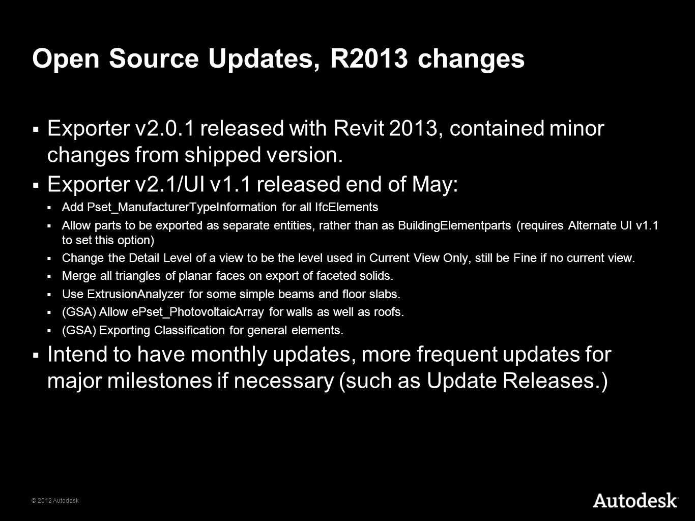 Open Source Updates, R2013 changes