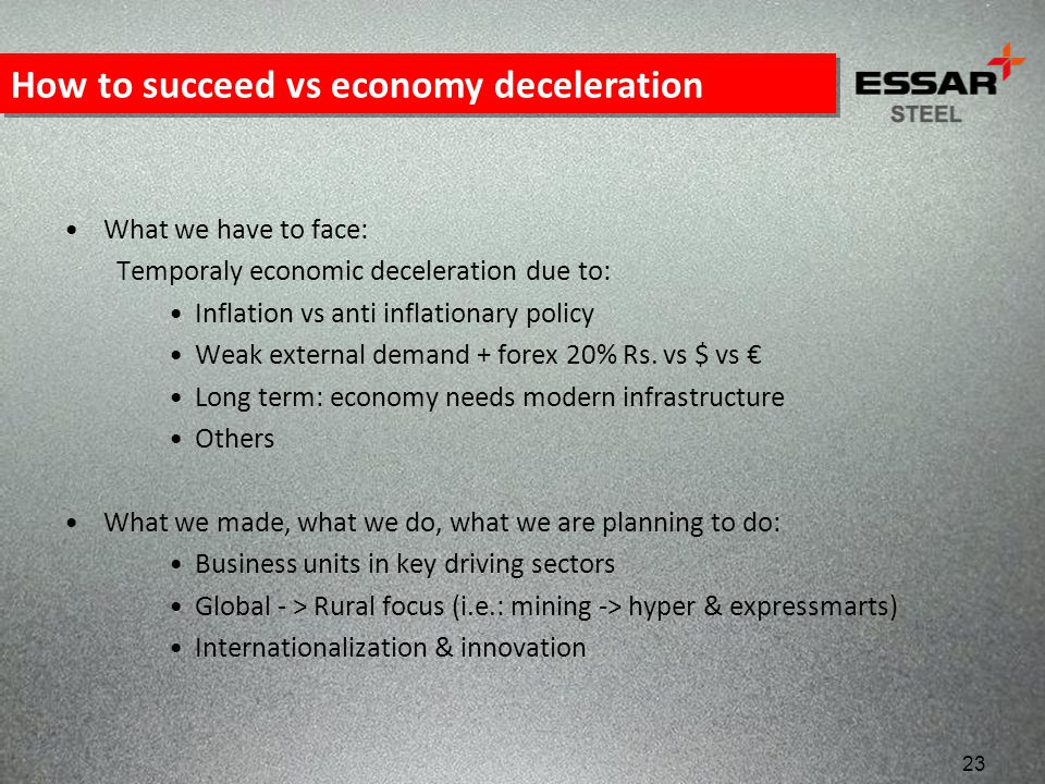 How to succeed vs economy deceleration