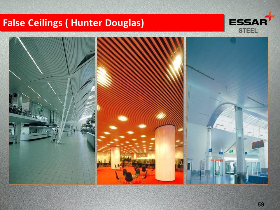 False Ceilings ( Hunter Douglas)