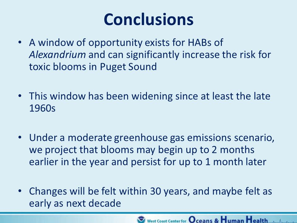 Conclusions A window of opportunity exists for HABs of Alexandrium and can significantly increase the risk for toxic blooms in Puget Sound.