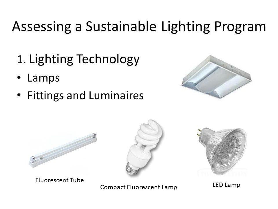 Assessing a Sustainable Lighting Program