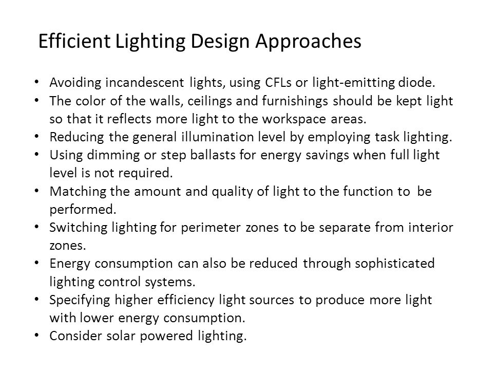 Efficient Lighting Design Approaches