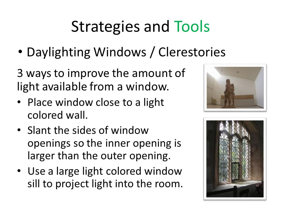 Strategies and Tools Daylighting Windows / Clerestories