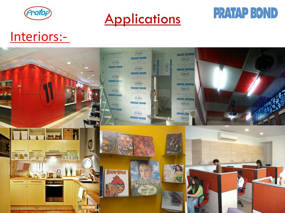 Applications Interiors:-