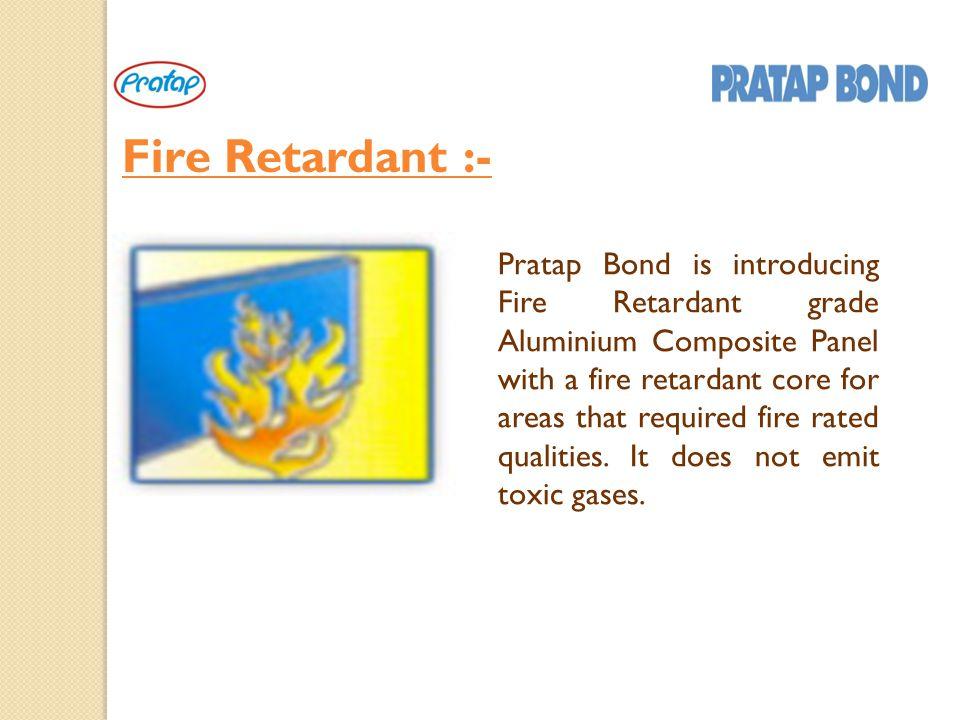 Fire Retardant :-