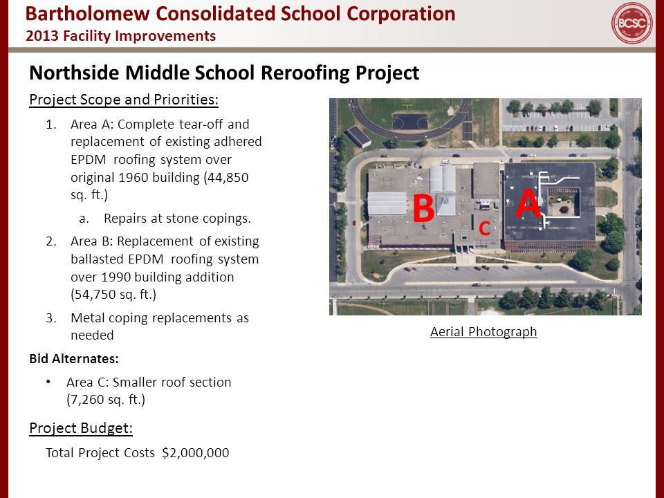 A B Northside Middle School Reroofing Project C