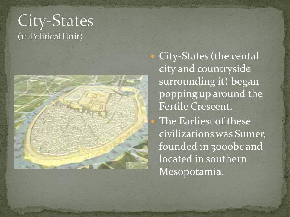 City-States (1st Political Unit)