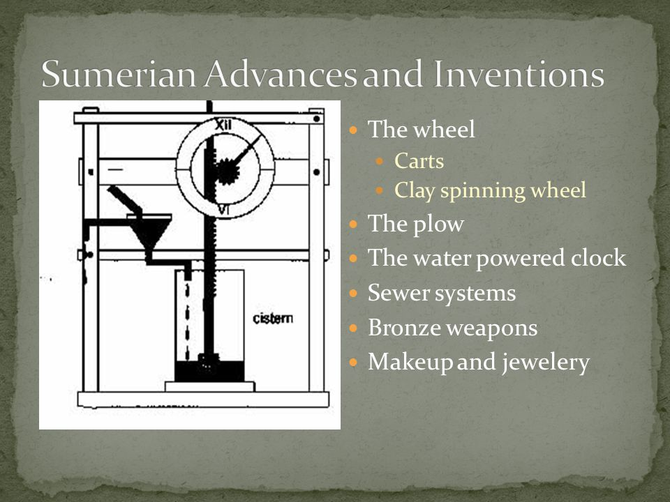 Sumerian Advances and Inventions