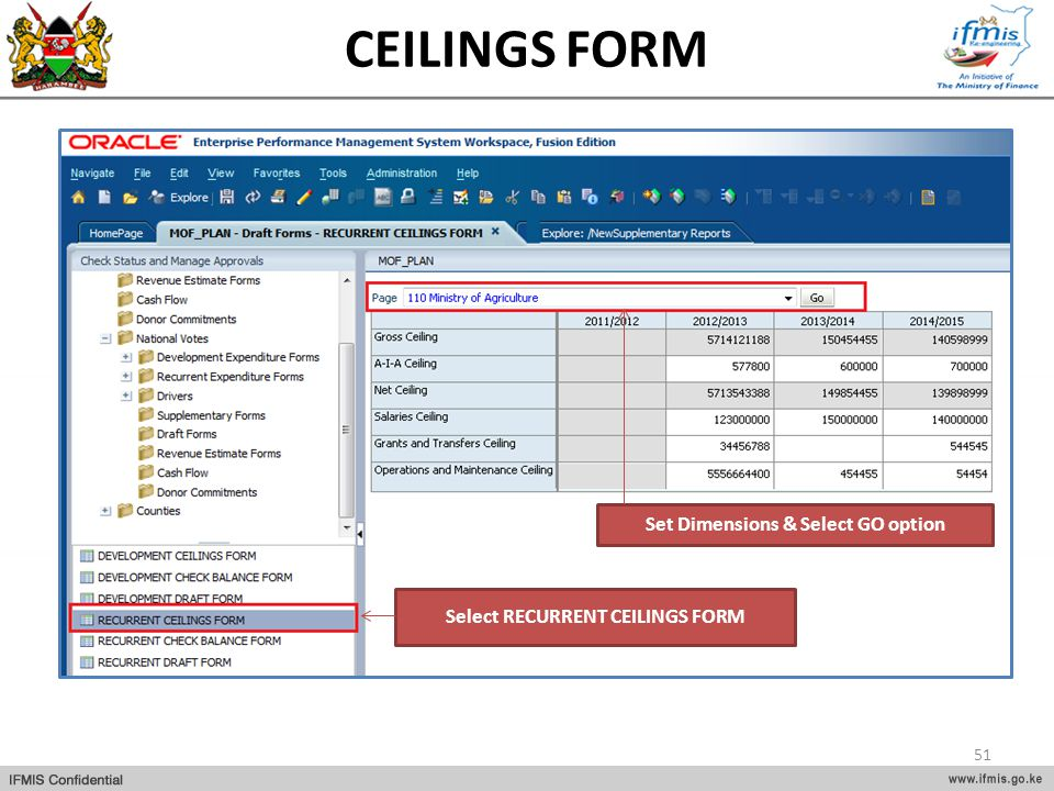 Set Dimensions & Select GO option Select RECURRENT CEILINGS FORM