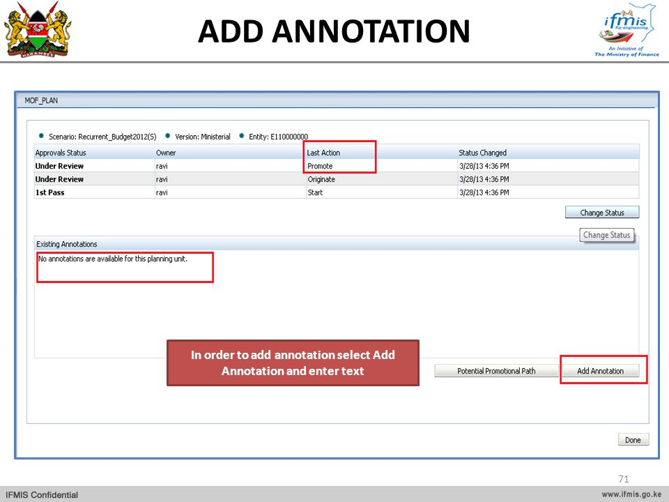 In order to add annotation select Add Annotation and enter text