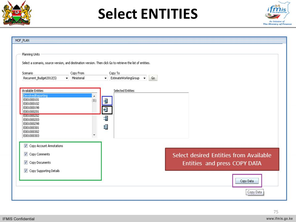 Select desired Entities from Available Entities and press COPY DATA