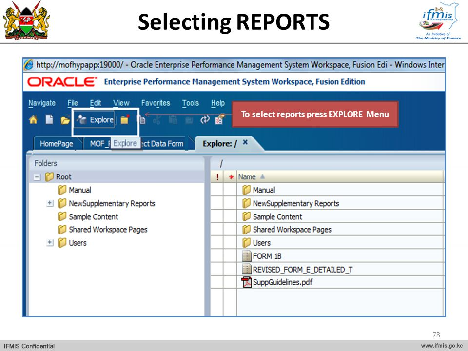 To select reports press EXPLORE Menu