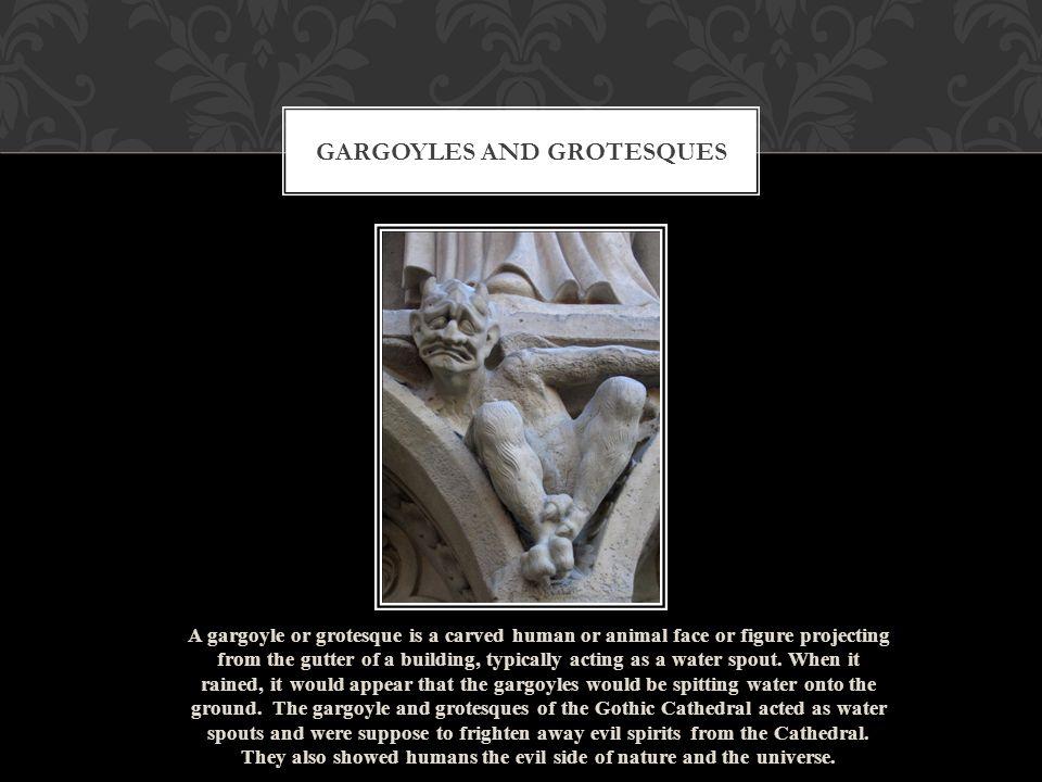 Gargoyles and Grotesques