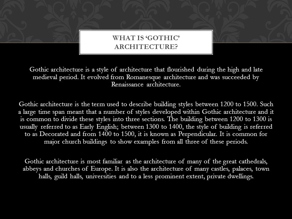 What is 'gothic' architecture
