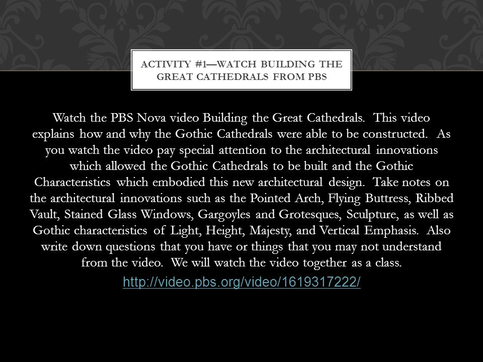 Activity #1—Watch Building the Great Cathedrals from PBS