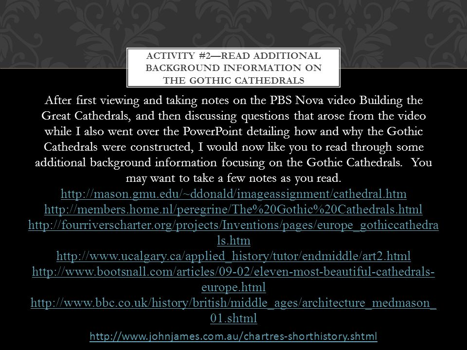 Activity #2—Read additional background information on the Gothic Cathedrals