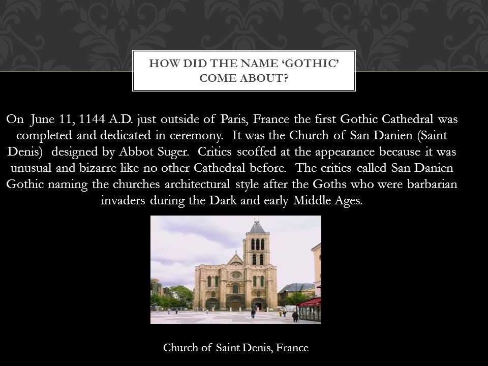 How did the name 'gothic' come about
