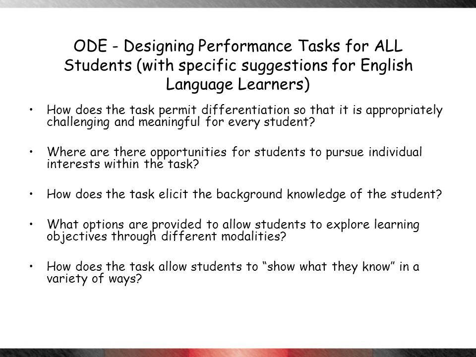 ODE - Designing Performance Tasks for ALL Students (with specific suggestions for English Language Learners)