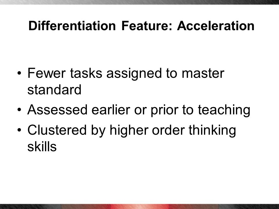 Differentiation Feature: Acceleration