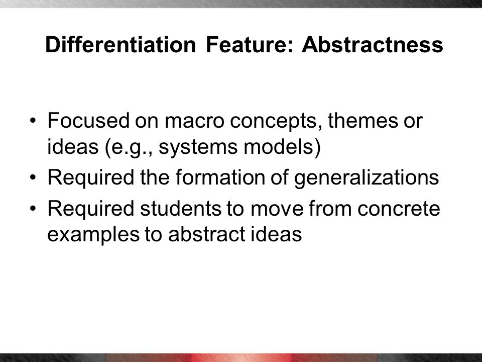 Differentiation Feature: Abstractness